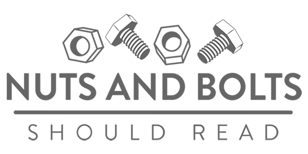 NUTS AND BOLTS: SHOULD READ
